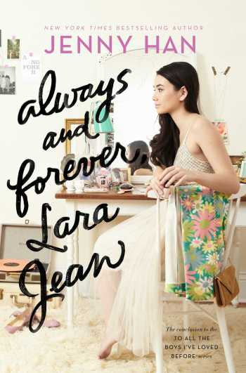 Always and Forever, Lara Jean To All The Boys I've Loved Before Pages and Coffee Cups